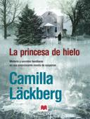 Download and Read Online La princesa de hielo