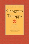 The Collected Works Of Chgyam Trungpa Volume 3