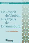 De Lesprit De Vauban Aux Enjeux De Johannesburg