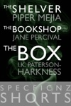 SpecFicNZ Shorts The Shelver By Piper Mejia The Bookshop By Jane Percival And The Box By IK Paterson-Harkness