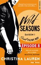 Wild Seasons Saison 1 Episode 8 Sweet Filthy Boy