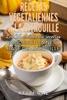 Recettes végétaliennes à la citrouille: Les 26 meilleures recettes rapides et saines à base de citrouille