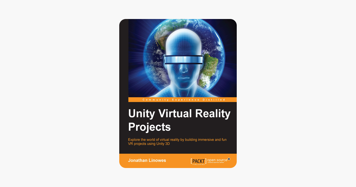 ‎Unity Virtual Reality Projects