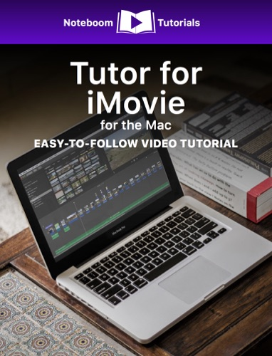 Tutor for iMovie for Mac E-Book Download