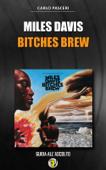 Miles Davis - Bitches Brew (Dischi da leggere)