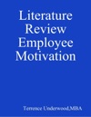 Literature Review Employee Motivation