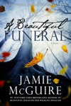 A Beautiful Funeral A Novel