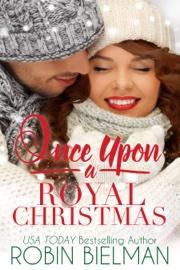 Once Upon a Royal Christmas book summary