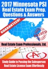 2017 Minnesota PSI Real Estate Exam Prep Questions Answers  Explanations Study Guide To Passing The Salesperson Real Estate License Exam Effortlessly