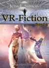 Im Griff Des Avatars VR-Fiction 4