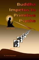 Buddha Impetus to Primitive Psyche