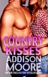 Country Kisses (3:AM Kisses 8) - Addison Moore book summary