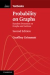 Probability On Graphs Second Edition