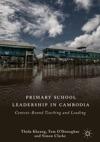Primary School Leadership In Cambodia