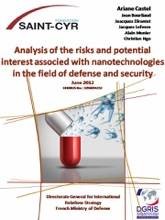 Analysis Of The Risks And Potentiel Interest Associated With Nanotechnologies In The Field Of Defense And Security