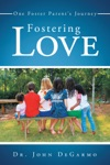 Fostering Love