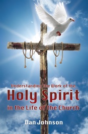 Download Understanding the Work of the Holy Spirit in the Life of the Church