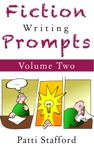 Fiction Writing Prompts Vol 2