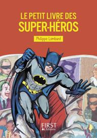 Le Petit livre des super-héros