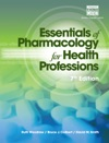 Essentials Of Pharmacology For Health Professions