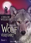 Von einem Wolf verführt - Band 1