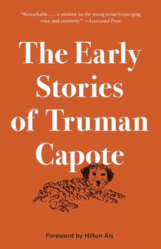 Truman Capote - The Early Stories of Truman Capote