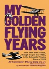 My Golden Flying Years