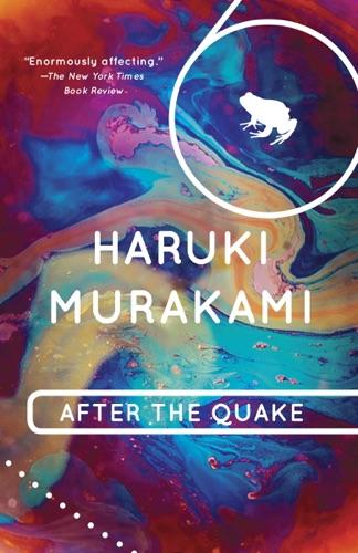 Haruki Murakami - After the Quake