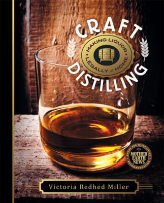 Craft Distilling - Victoria Redhed Miller book
