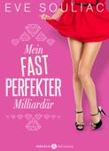 Mein (fast) perfekter Milliardär, Kostenlose Kapitel