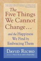 David Richo - The Five Things We Cannot Change artwork