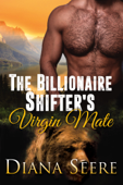 The Billionaire Shifter's Virgin Mate