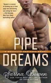 Pipe Dreams - Sarina Bowen by  Sarina Bowen PDF Download