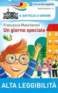 Un giorno speciale di Francesca Mascheroni Copertina del libro