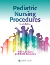 Pediatric Nursing Procedures: Fourth Edition