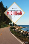 Backroads  Byways Of Michigan