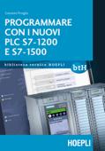 Programmare con i nuovi PLC S7 1200 e 1500 Book Cover