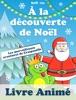À la découverte de Noël