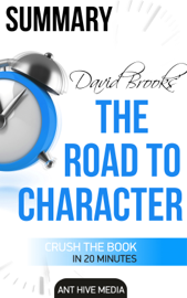 David Brooks' The Road to Character Summary book