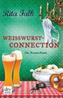 Rita Falk - Weißwurstconnection artwork