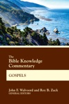 The Bible Knowledge Commentary Gospels