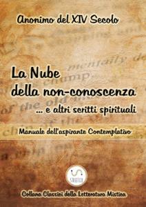 La Nube della non-conoscenza … e altri scritti spirituali Libro Cover