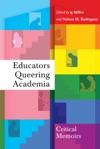Educators Queering Academia