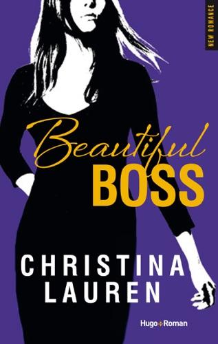 Christina Lauren - Beautiful Boss (Extrait offert)