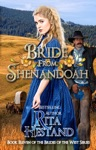 Bride From Shenandoah Brides Of The West Series Book Eleven