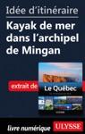 Ide Ditinraire - Kayak De Mer Dans Larchipel De Mingan