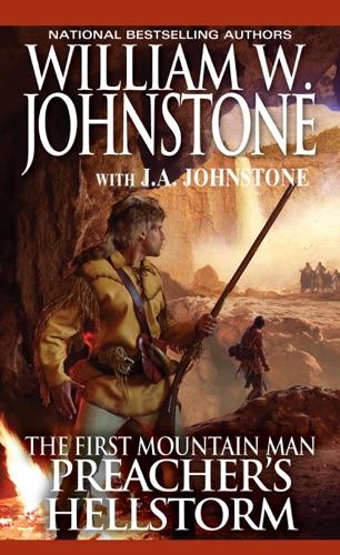 William W. Johnstone & J.A. Johnstone - Preacher's Hellstorm
