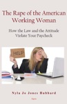 The Rape Of The American Working Woman