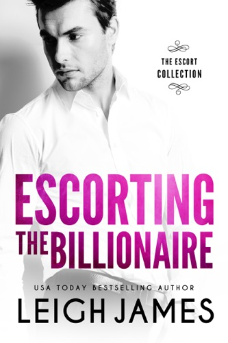 Escorting the Billionaire E-Book Download