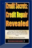 Credit Secrets: Credit Repair Reveled